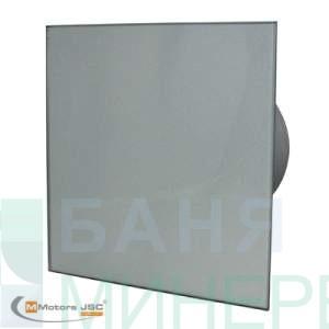 Вентилатор за баня стъкло инокс MM-P 06  /Ф-100 /105m3/h MMOTORS БЪЛГАРИЯ
